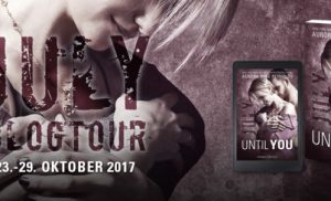 Blogtour: Until You – 01. July