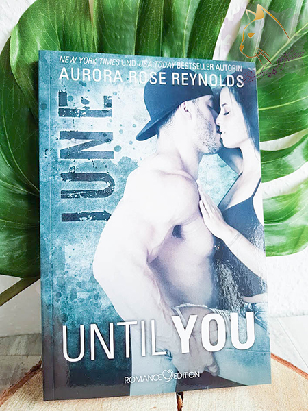 Aurora Rose Reynolds - Until you: June