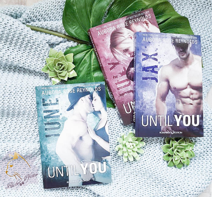 Aurora Rose Reynolds - Until You -Reihe