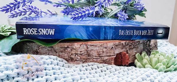 Rose Snow - 13: Das erste Buch der Zeit