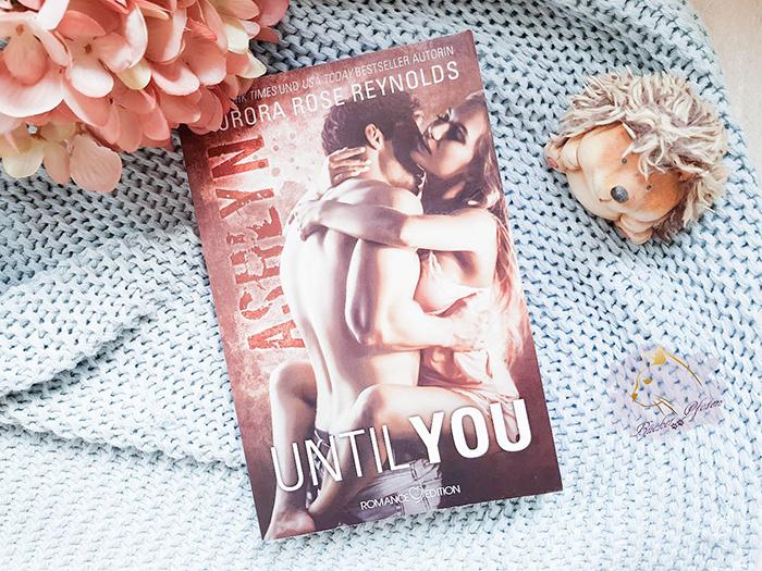 Gelesen: Aurora Rose Reynolds – Until You 04. Ashlyn