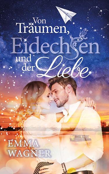 Emma Wagner - Von Träumen, Eidechsen und der Liebe - Cover