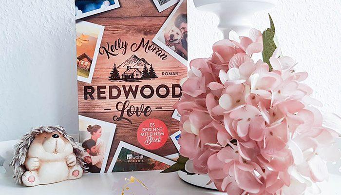 Gelesen: Kelly Moran – Redwood love – Es beginnt mit einem Blick