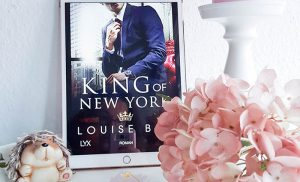 Gelesen: Louise Bay – King of New York