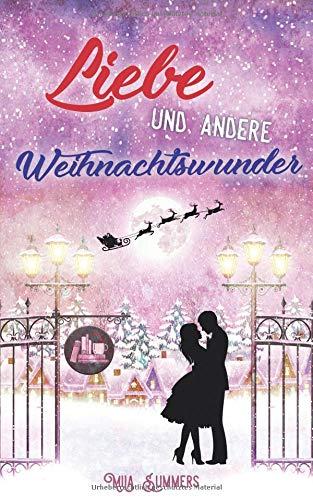 Mila Summers - Liebe und andere Weihnachtswunder - Cover