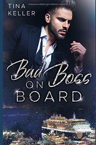 Tina Keller - Bad Boss on Board - Cover