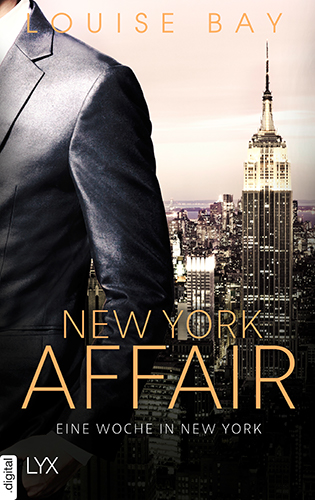 Louise Bay - New York Affair 01. Eine Woche New York - Cover