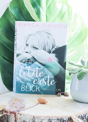 Bianca Iosivoni - Der letzte erste Blick - Cover