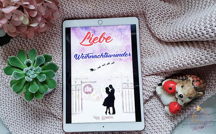Mila Summers - Liebe und andere Weihnachtswunder