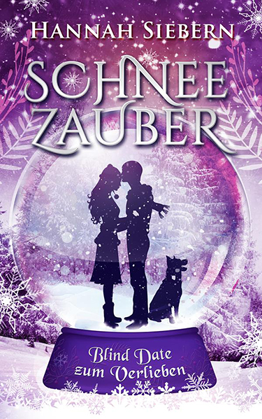 Hannah Siebern - Schneezauber: Blinde Date zum Verlieben - Cover