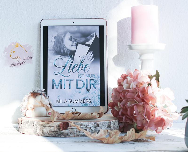 Gelesen: Mila Summers – Liebe ist nur mit dir