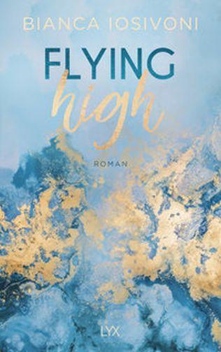 Bianca Iosivoni - Flying high