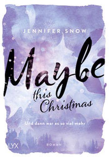Jennifer Snow - Maybe this Christmas