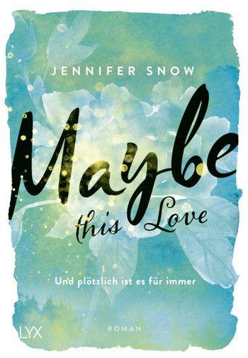 Jennifer Snow - Maybe this Love