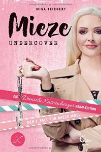 Mina Teichert - Mieze Undercover