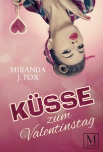 Miranda J. Fox - Küsse zum Valentinstag