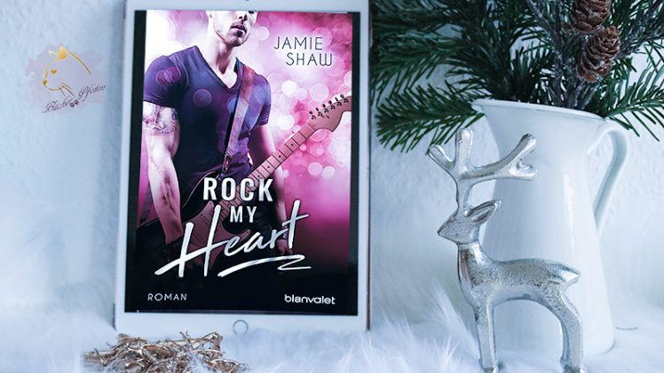 Gelesen: Jamie Shaw – Rock my Heart