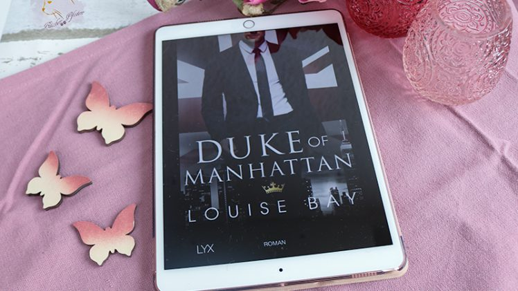 Gelesen: Louise Bay – Duke of Manhattan