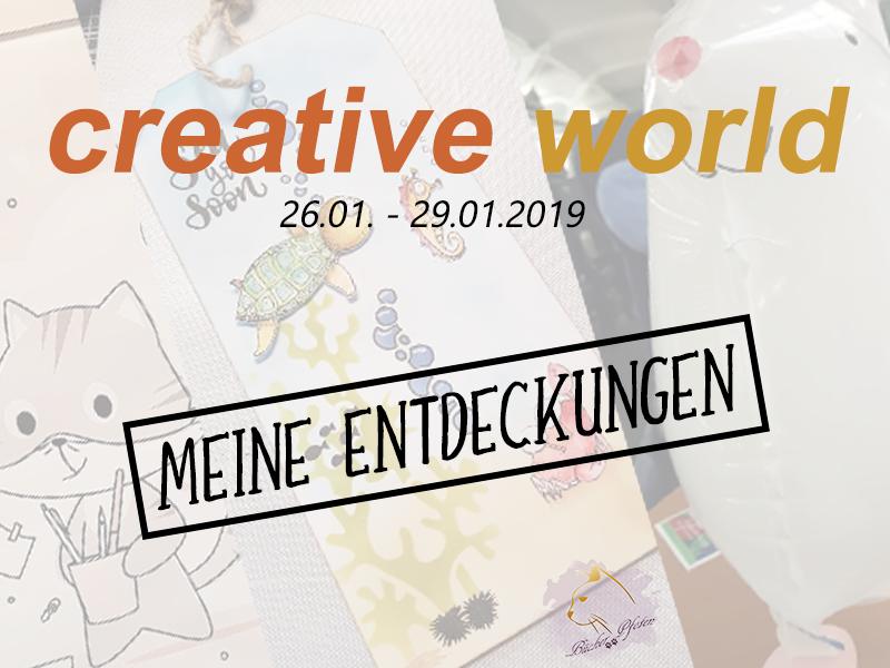 Creativeworld 2019 – Meine Entdeckungen