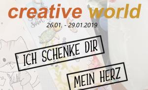 Creativeworld 2019 – Ich schenke dir mein Herz