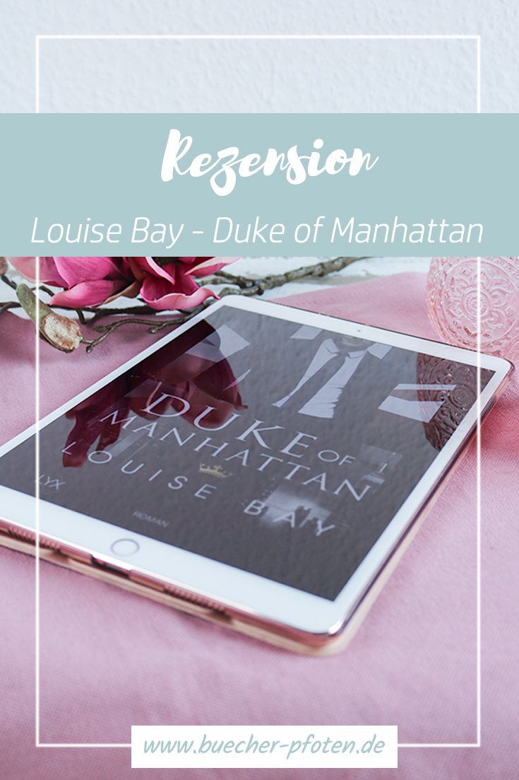 Pinterst - Louise Bay - Duke of Manhattan