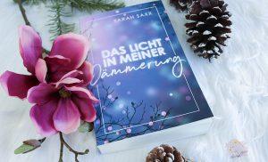 Gelesen: Sarah Saxx – Das Licht in meiner Dämmerung