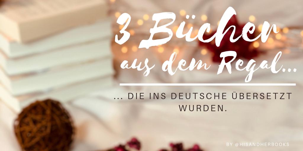 #3Bücher - die ins Deutsche übersetzt wurden