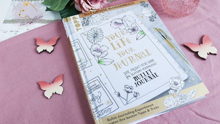 Gelesen: 10 Bloggerinnen – Your life, your Journal
