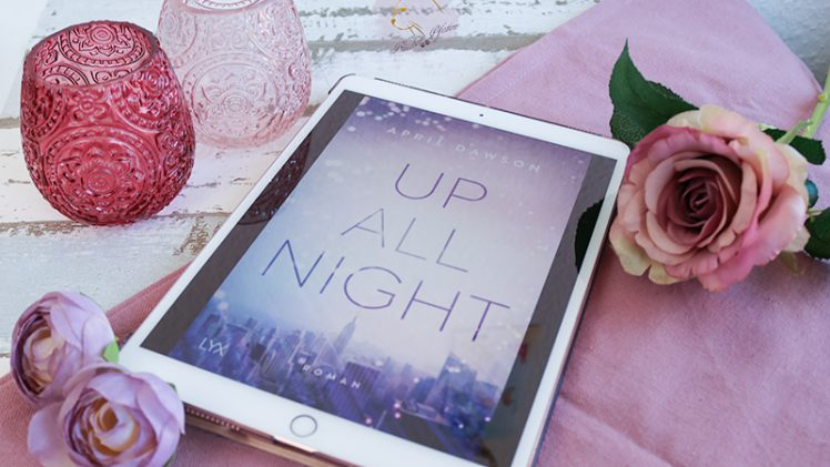 Gelesen: April Dawson – Up all night