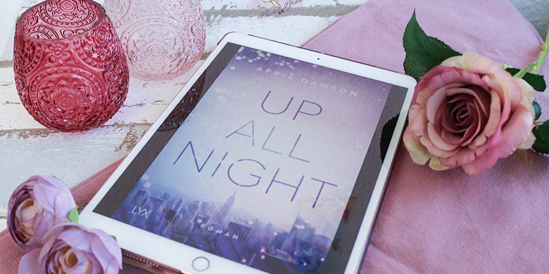 Gelesen: April Dawson – Up all night
