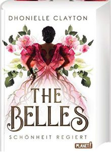 Dhonielle Clayton - The Belles 1 - Cover