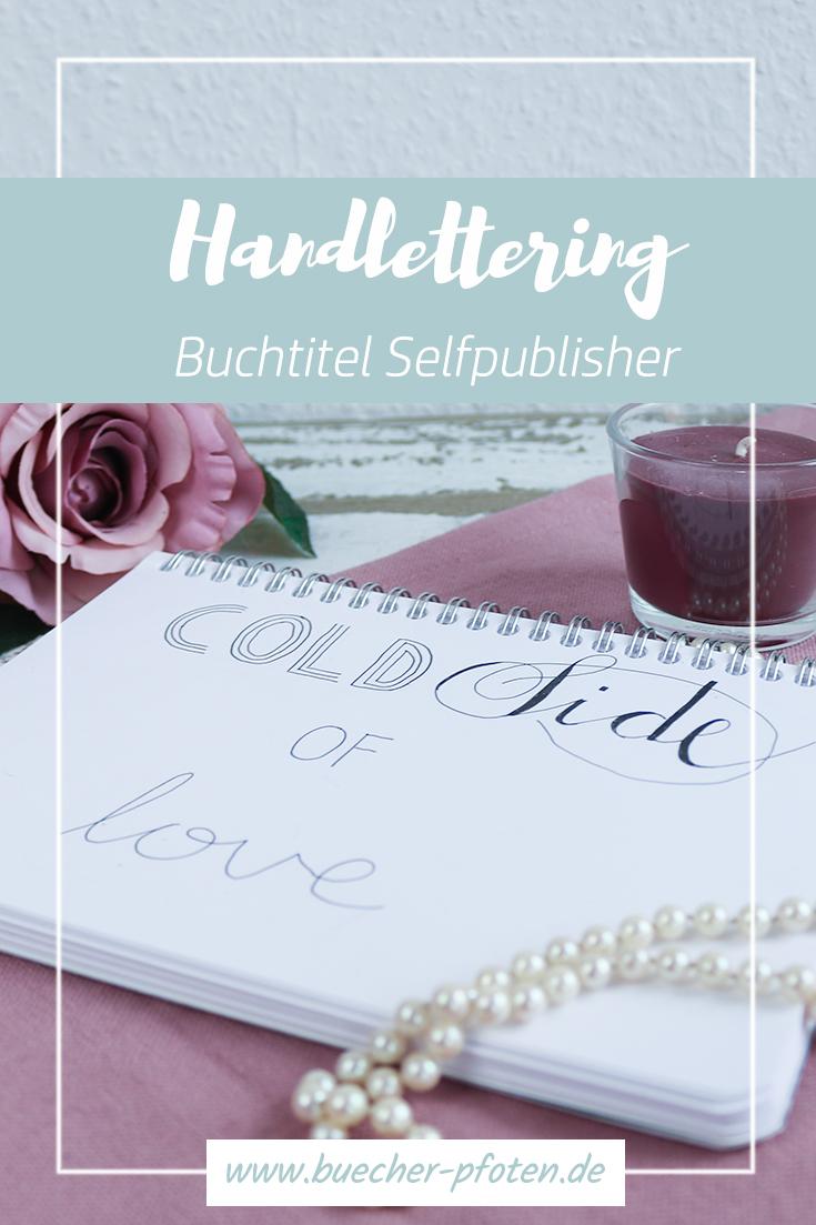Pinterest - Handlettering - Buchtitel Selfpublisher