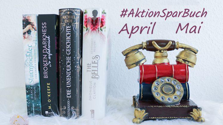 #AktionSparBuch: April und Mai 2019