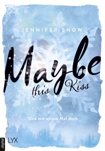 Jennifer Snow - Maybe this Kiss - Cover