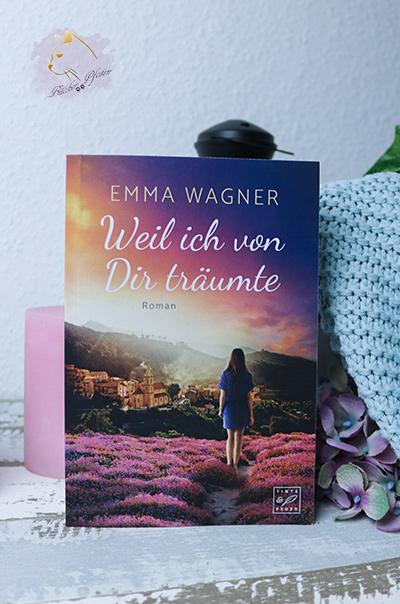 Weil ich von Dir träumte - Emma Wagner - Cover