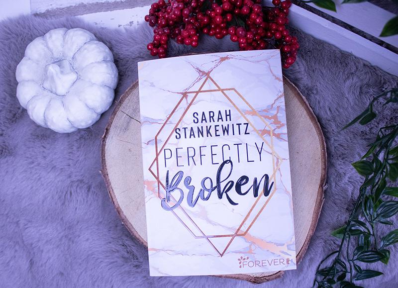 FBM 2019 - Sarah Stankewitz - Perfectly Broken
