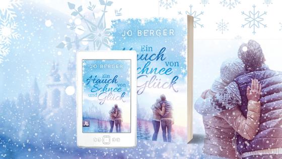 Ein Hauch von Schnee und Glück - Jo Berger - Banner