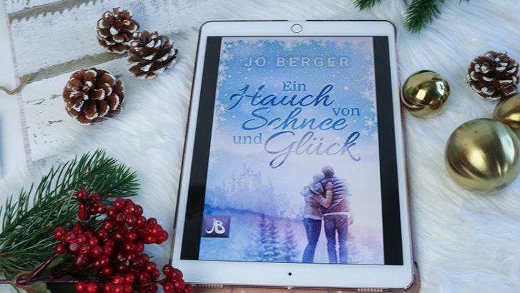 Ein Hauch von Schnee und Glück – Jo Berger