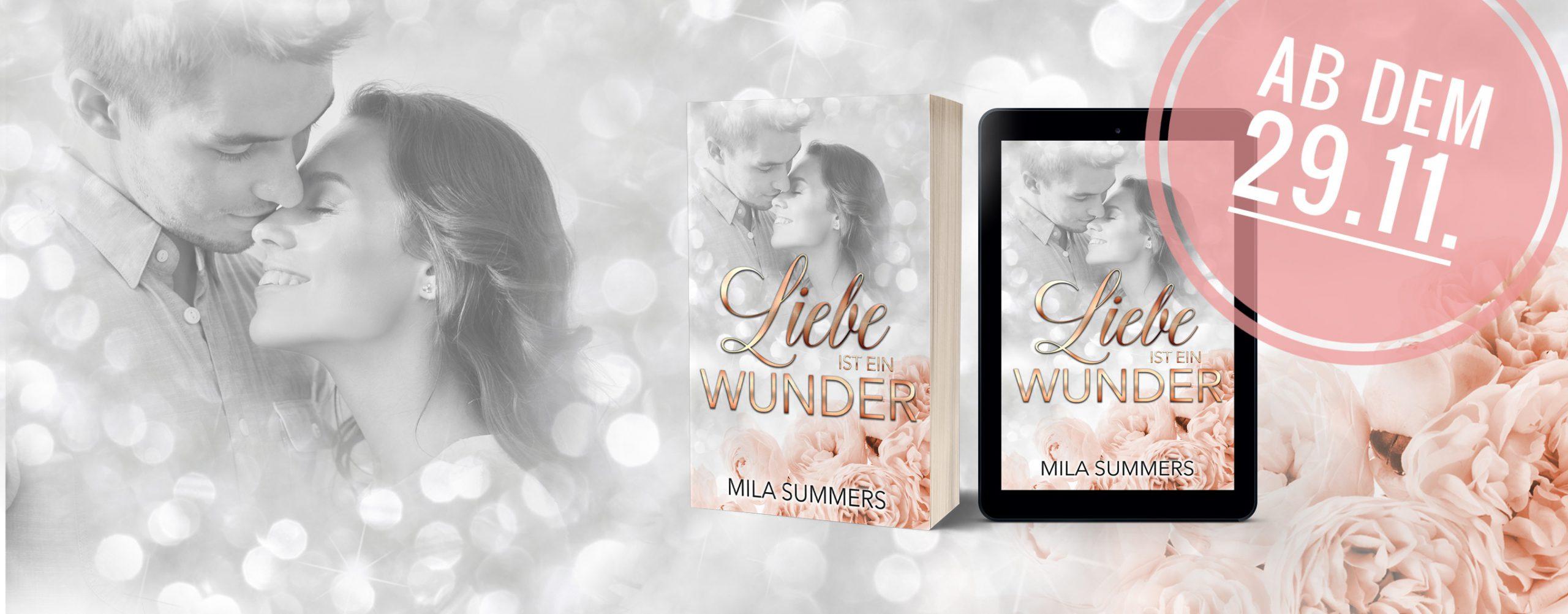 Liebe ist ein Wunder - Mila Summers - Banner