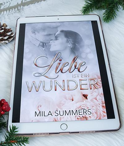 Liebe ist ein Wunder - Mila Summers - Cover