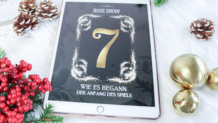 7: Wie es begann – Rose Snow