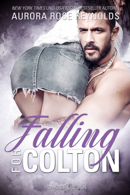 Falling For Colton - Aurora Rose Reynolds - Coverbild