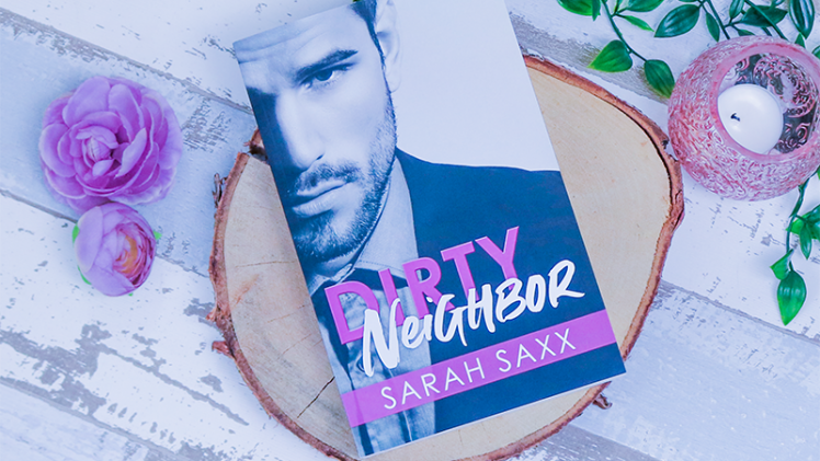 Dirty Neighbor – Sarah Saxx