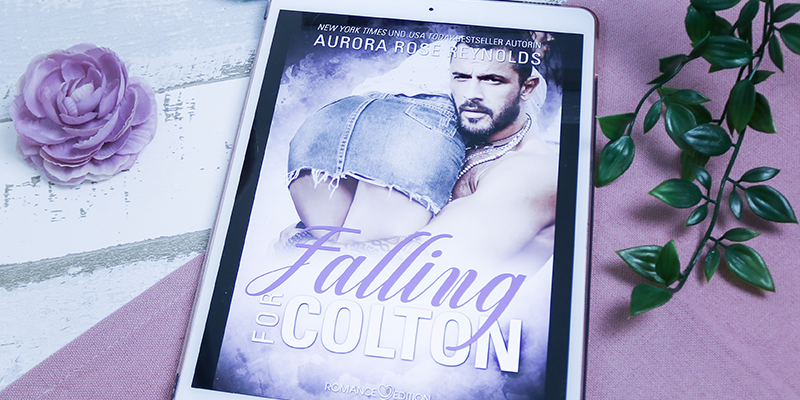 Falling For Colton – Aurora Rose Reynolds