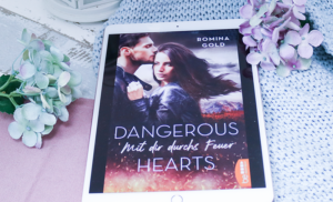 Dangerous Hearts – Romina Gold