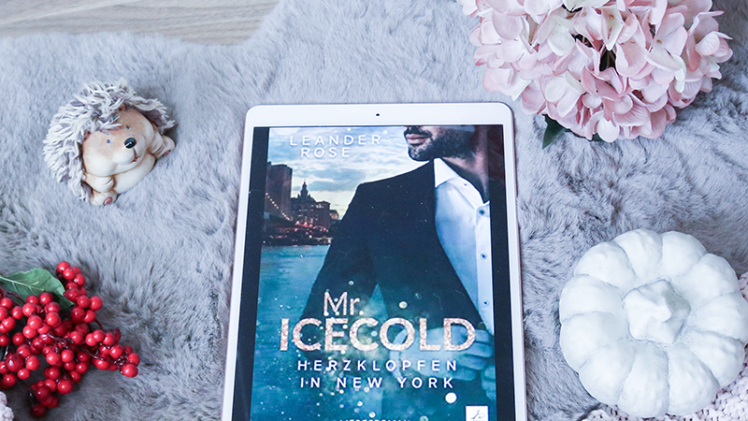 Mr. Icecold: Herzklopfen in New York – Leander Rose