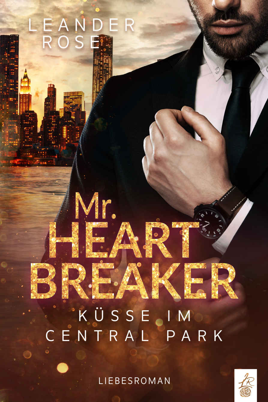 Mr. Heartbreaker - Leander Rose