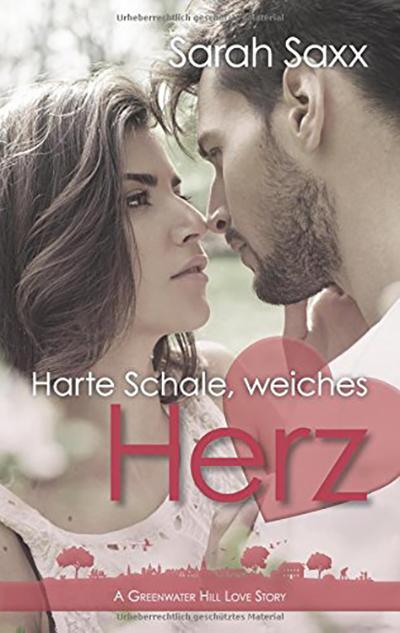 Harte Schale, weicher Kern - Sarah Saxx