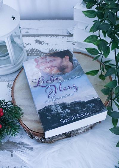 Liebe, als wäre dein Herz nie gebrochen - Sarah Saxx - Cover