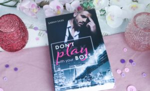 Don't Play with your Boss – Sarah Saxx
